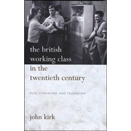 British Working Class in the Twentieth Century (BOK)