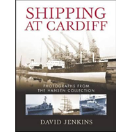 Shipping at Cardiff: Photographs from the Hansen Collection (BOK)