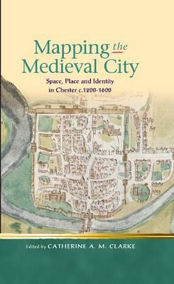 Mapping the Medieval City (BOK)