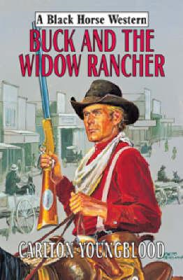 Buck and the Widow Rancher (BOK)