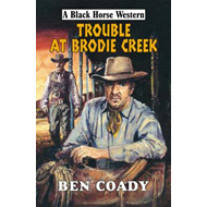 Trouble at Brodie Creek (BOK)