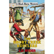 Short Creek Rustlers (BOK)