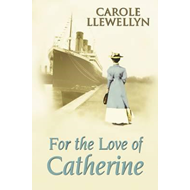 For the Love of Catherine (BOK)