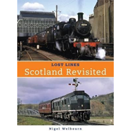 Lost Lines: Scotland Revisted (BOK)
