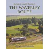 Britain's Scenic Railways the Waverley Route (BOK)