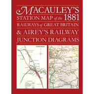Macauley's Station Map of the 1881 Railways of Great Britain (BOK)