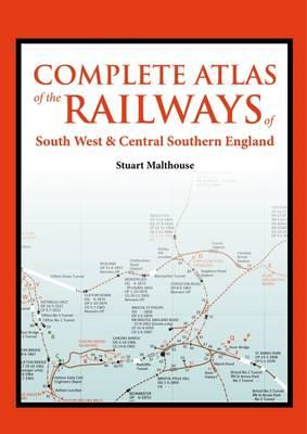 Complete Atlas of the Railways of South West and Central Sou (BOK)