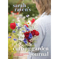 Sarah Raven's Cutting Garden Journal (BOK)