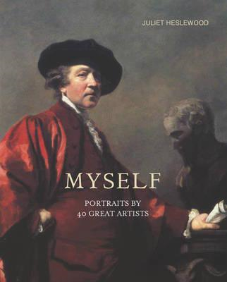 Myself: Portraits by 40 Great Artists (BOK)