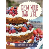 Grow Your Own Cake (BOK)