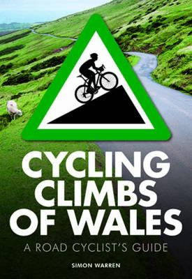 Cycling Climbs of Wales (BOK)
