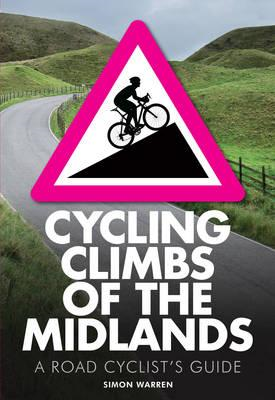 Cycling Climbs of the Midlands (BOK)
