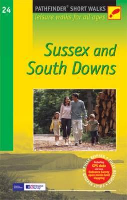 Short Walks Sussex & the South Downs (BOK)