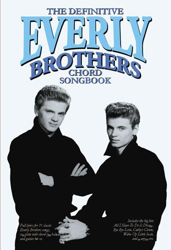 Definitive Everly Brothers Chord Songbook (BOK)