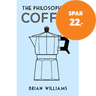 Produktbilde for The Philosophy of Coffee (BOK)