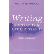 Writing Biography and Autobiography (BOK)