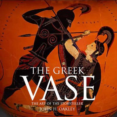 The Greek Vase: Art of the Storyteller (BOK)