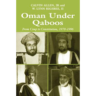 Oman Under Qaboos: From Coup to Constitution, 1970-1996 (BOK)
