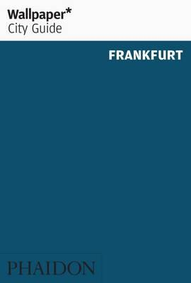 Wallpaper* City Guide Frankfurt (BOK)
