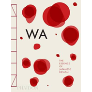 WA: The Essence of Japanese Design (BOK)