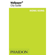 Wallpaper* City Guide Hong Kong 2015 (BOK)