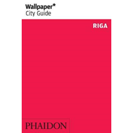 Wallpaper* City Guide Riga 2014 (BOK)
