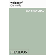 Wallpaper* City Guide San Francisco 2015 (BOK)