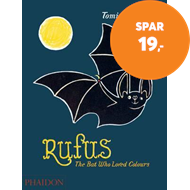 Produktbilde for Rufus - The Bat Who Loved Colours (BOK)