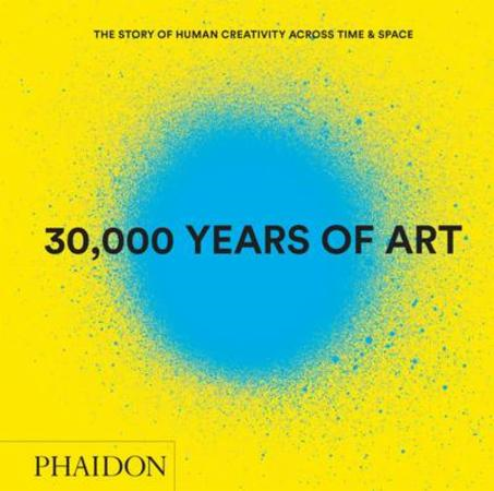30,000 Years of Art (Revised and Updated Edition) (BOK)