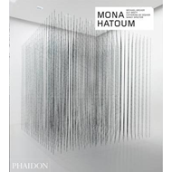 Mona Hatoum - Revised and Expanded Edition (BOK)