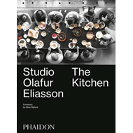 Studio Olafur Eliasson: The Kitchen (BOK)