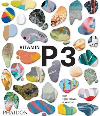 Vitamin P3: New Perspectives in Painting (BOK)