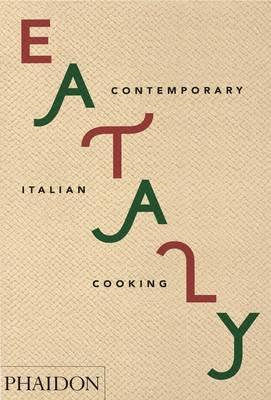 Eataly: Contemporary Italian Cooking (BOK)
