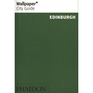 Wallpaper* City Guide Edinburgh (BOK)