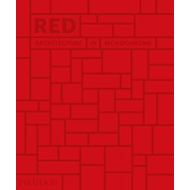Red: Architecture in Monochrome (BOK)