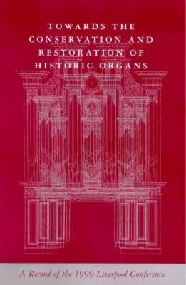 Towards the Conservation and Restoration of Historic Organs (BOK)