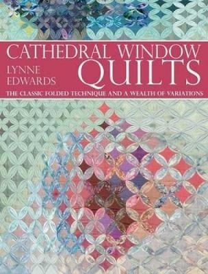 Cathedral Window Quilts (BOK)