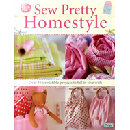Produktbilde for Sew Pretty Homestyle - Over 35 Irresistible Projects to Fall in Love with (BOK)