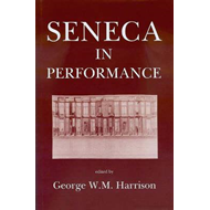 Seneca in Performance (BOK)