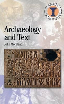 Archaeology and Text (BOK)