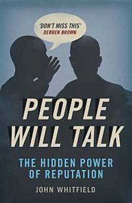 People Will Talk: The Hidden Power of Reputation (BOK)