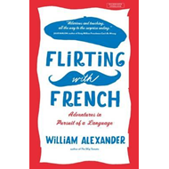 Flirting with French (BOK)