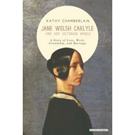 Jane Welsh Carlyle and Her Victorian World (BOK)