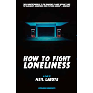 How To Fight Loneliness (BOK)