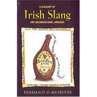 Glossary of Irish Slang (BOK)