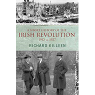 Short History of the Irish Revolution (BOK)