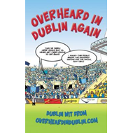 Overheard in Dublin Again (BOK)