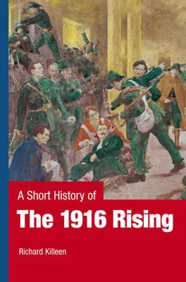 Short History of the 1916 Rising (BOK)