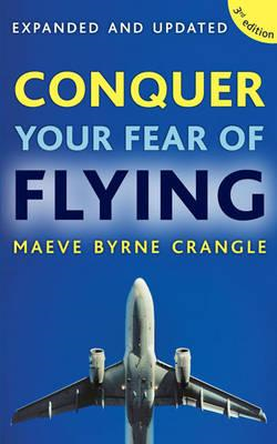 Conquer Your Fear of Flying (BOK)