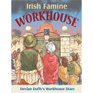 Irish Famine Workhouse Diary (BOK)